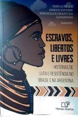 Capa Livro Escravos libertos e livres